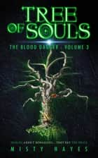 Tree of Souls - The Blood Dagger, #3 ebook by Misty Hayes