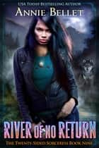 River of No Return - The Twenty-Sided Sorceress, #9 ebook by