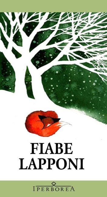 Fiabe lapponi ebook by AA.VV.