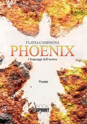 Phoenix ebook by Flavia Campagna