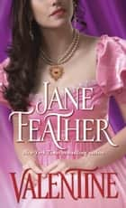 Valentine ebook by Jane Feather