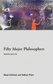 Fifty Major Philosophers ebook by Kathryn Plant,Diane Collinson