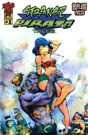 Strange Pirate Tales #1 - (One Shot) ebook by Steve Mannion,Andy Marinkovich,Steve Mannion