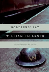Soldiers' Pay ebook by William Faulkner