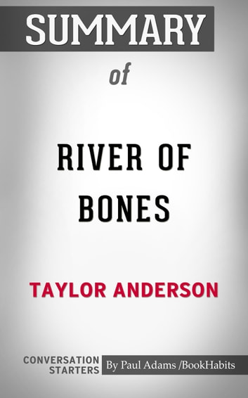 Summary of River of Bones (Destroyermen) ebook by Paul Adams