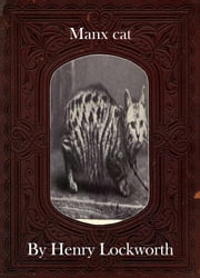 Manx cat ebook by Henry Lockworth,Lucy Mcgreggor,John Hawk