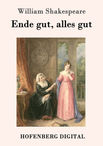 Ende gut, alles gut ebook by William Shakespeare