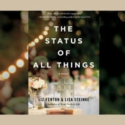 The Status of All Things audiobook by Liz Fenton