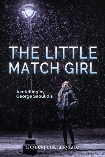 The Little Match Girl ebook by George Saoulidis