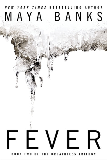 Fever ebook by Maya Banks