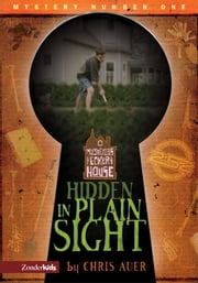 Hidden in Plain Sight ebook by Chris Auer