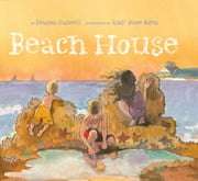 Beach House ebook by Deanna Caswell,Amy June Bates