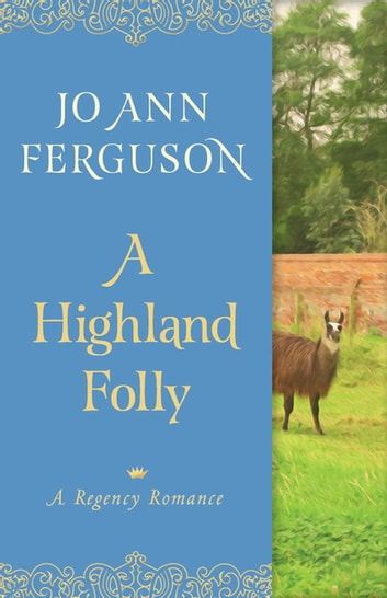 A Highland Folly - A Regency Romance eBook by Jo Ann Ferguson