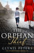 The Orphan Thief ebook by