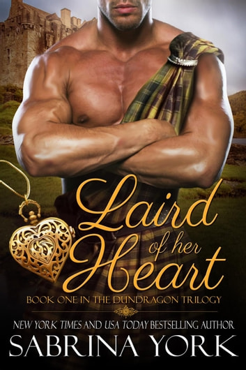 Laird of her Heart - Dundragon Time Travel Series ebook by Sabrina York