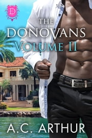 The Donovans Volume II ebook by A.C. Arthur
