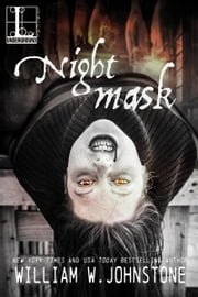 Night Mask ebook by William W. Johnstone