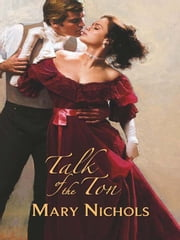 Talk of the Ton ebook by Mary Nichols