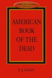 American Book of the Dead ebook by Gold, E. J.
