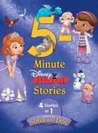 5-Minute Disney Junior Stories Starring Sofia and Doc - 4 books in 1 ebook by Disney Book Group