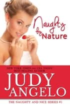Naughty by Nature ebook by Judy Angelo