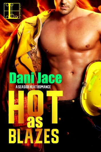 Hot As Blazes ebook by Dani Jace