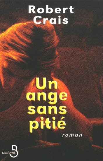 Un ange sans pitié ebook by Robert CRAIS