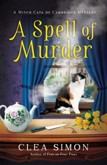 A Spell of Murder ebook by Clea Simon