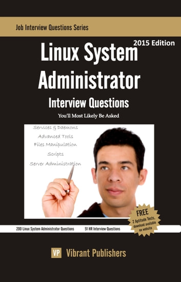 Linux System Administrator Interview Questions You'll Most Likely Be Asked ebook by Vibrant Publishers
