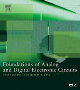 Foundations of Analog and Digital Electronic Circuits ebook by Agarwal, Anant