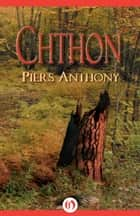 Chthon ebook by Piers Anthony