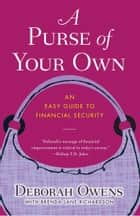 A Purse of Your Own ebook by Deborah Owens,Brenda Lane Richardson