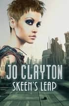 Skeen's Leap ebook by Jo Clayton