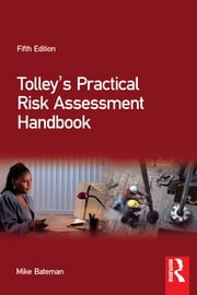 Tolley's Practical Risk Assessment Handbook ebook by Mike Bateman