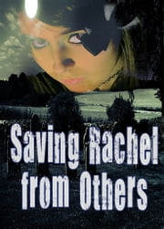 Saving Rachel from Others - Paranormal Vampire Romance Suspense Series Book 3 ebook by Linda Moore