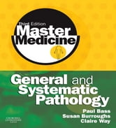 Master Medicine: General and Systematic Pathology ebook by Paul Bass,Susan Burroughs,Norman Carr,Claire Way