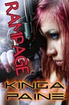 Rampage ebook by Kinga Paine