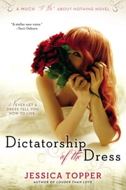 Dictatorship of the Dress ebook by Jessica Topper