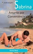 Amante por conveniência ebook by Annie West