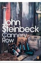 Cannery Row ebook by John Steinbeck, Susan Shillinglaw