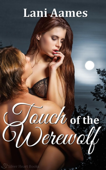 Touch of the Werewolf ebook by Lani Aames