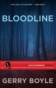 Bloodline ebook by Gerry Boyle