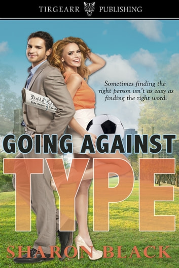Going Against Type ebook by Sharon Black