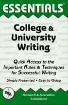 College and University Writing Essentials ebook by Robert Truscott
