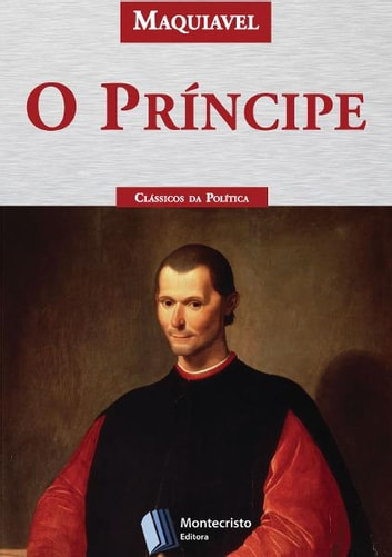 O Príncipe ebook by Nicolau Maquiavel