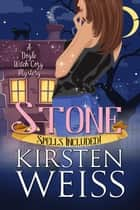 Stone - A Doyle Witch Cozy Mystery ebook by