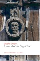 A Journal of the Plague Year ebook by Daniel Defoe, Louis Landa, David Roberts
