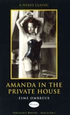 Amanda In The Private House ebook by Esme Ombreux