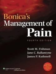 Bonica's Management of Pain ebook by Scott M. Fishman