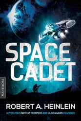 Space Cadet (dt. Ausgabe) - Roman ebook by Robert A. Heinlein